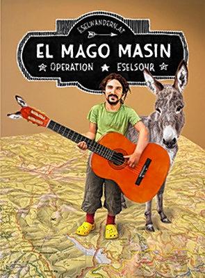 El Mago Masin und Esel-dame Florentina.
